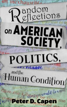 random reflections on american society,  politics, and the human condition-9781681604442