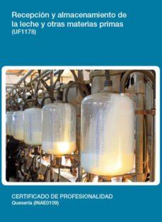 recepción y almacenamiento de la leche y otras materias primas (u f1178)-9788416424757