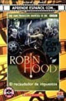 robin hood. el recaudador de impuestos (lecturas aprende español con)-noemí bembibre jacobo, cecilia cámara-9788498485431