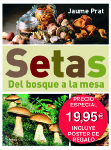 setas: del bosque a la mesa-jaume prat vallribera-9788448048273
