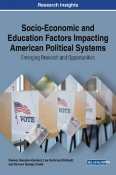 socio-economic and education factors impacting american political systems-9781522538431