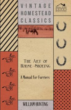the art of horse-shoeing - a manual for farriers-9781443755412