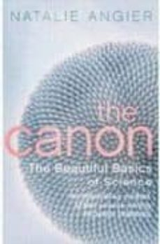 the canon: the beautiful basics of science-natalie angier-9780571239719
