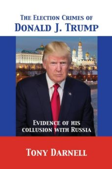 the election crimes of donald j. trump-9781680920758