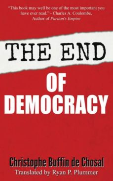 the end of democracy-9781944339081