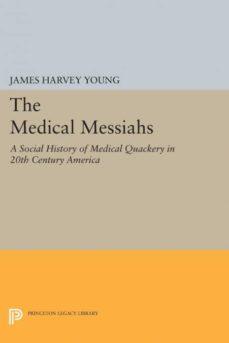 the medical messiahs-9780691618302
