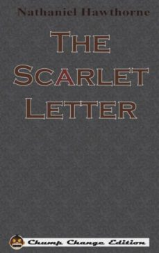 the scarlet letter (chump change edition)-9781640320222