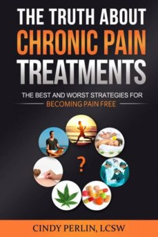 the truth about chronic pain treatments-9780996686204