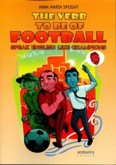 the verb to be of football speak english like champions-anna maria speight-9788484089476