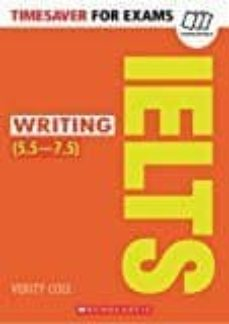 timesaver for exams: ielts writing (5,5-7,5 / level b2-c1)-9781407169743
