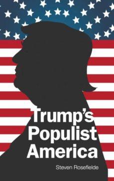 trumps populist america-9781944659486