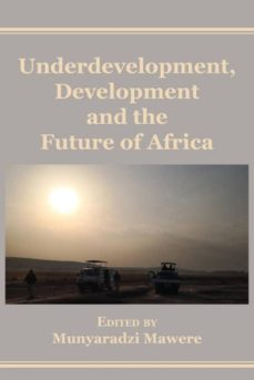 underdevelopment, development and the future of africa-9789956764631