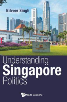 understanding singapore politics-9789813209220