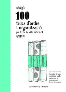 100 trucs d ordre i organitzacio-aina bestard-9788490346136