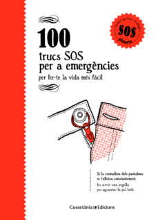 100 trucs sos per a emergències-aina bestard-9788490346143