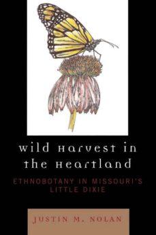 wild harvest in the heartland-9780761836537