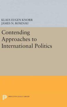 contending approaches to international politics-9780691654690