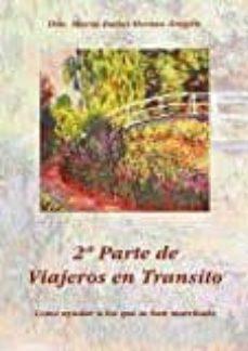 2ª parte de viajeros en transito: como ayudar a los que se han marchado-maria isabel herrero aragon-9788494016301