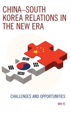 china-south korea relations in the new era-9780739198568