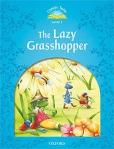 classic tales 1. the lazy grasshopper (+ mp3) (classic tales second edition)-9780194004237