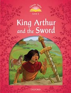 classic tales 2. sword in the stone - 2nd edition (+ mp3) (classic tales second edition)-9780194014304