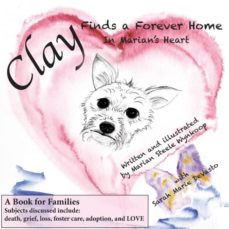 clay finds a forever home-9781941876008