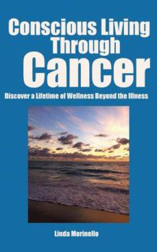 conscious living through cancer-9780994725400