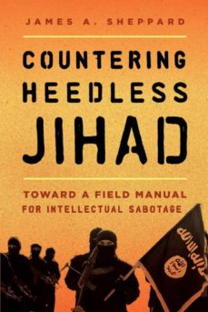 countering heedless jihad-9781442271258