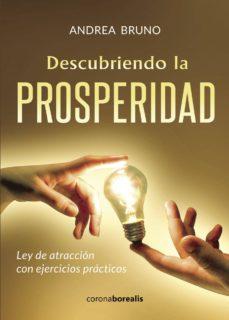 descubriendo la prosperidad: ley de atraccion con ejercicios practicos-9788494606151