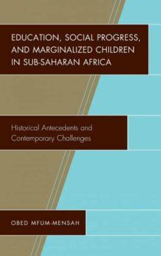 education, social progress, and marginalized children in sub-saharan africa-9781498545693