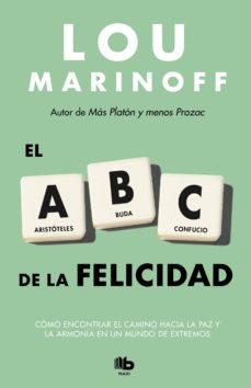 el abc de la felicidad-lou marinoff-9788490703700