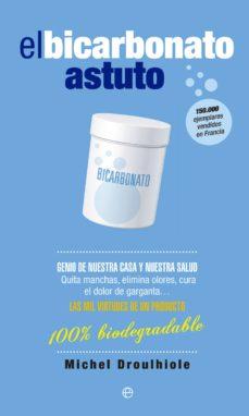 el bicarbonato astuto-michel droulhiole-9788490601778