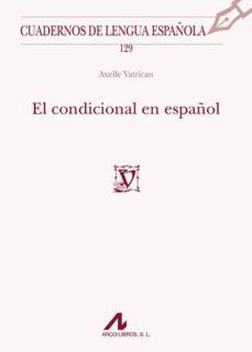 el condicional en español-axelle vatrican-9788476359532