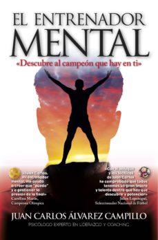 el entrenador mental-juan carlos alvarez campillo-9788416002849
