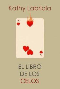el libro de los celos-kathy labriola-9788415373490