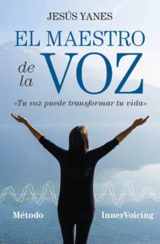 el maestro de la voz-jesus yanes-9788416002993