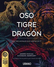 el oso, el tigre y el dragón-andres pascual-ecequiel barricart-9788479539917
