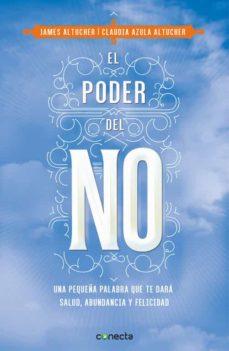 el poder del no-james altucher-claudia azula altucher-9788416029990