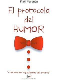 el protocolo del humor-i peláez fernández de legaría-9788494628696