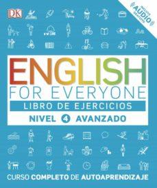 english for everyone (ed. en español) nivel avanzado 4 - libro de ejercicios-9780241281789