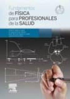 fundamentos de física para profesionales de la salud + studentconsult en español-a. najera-9788490221174
