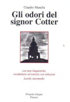 glio odori del signor cotter (livello intermedio)-claudio manella-9788887883138