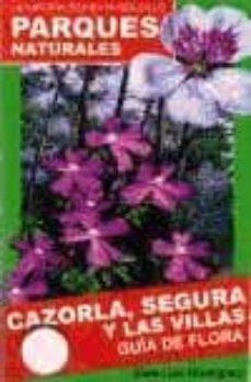 guía de identificación de la flora del parque natural de cazorla, segura y las villas-9788496307766