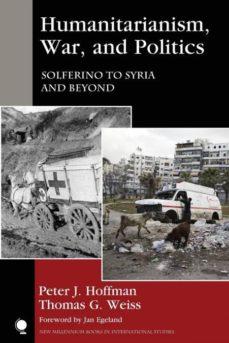 humanitarianism, war, and politics-9781442266131