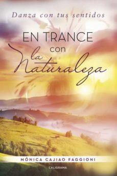 (i.b.d.) en trance con la naturaleza-monica cajiao faggioni-9788491128427