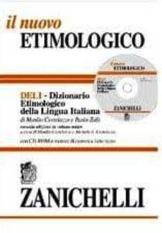il nuovo etimologico: dizionario etimologico della lingua italian a (incluye cd-rom)-manlio cortelazzo-paolo zolli-9788808094285