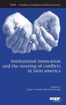institutional innovation and the steering of conflicts in latin america-9781785522314
