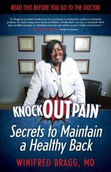 knockoutpain� secrets to maintain a healthy back-9780997008203
