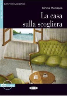 la casa sulla scogliera (1 cd audio)-cinzia madaglia-9788853013460