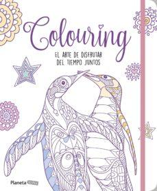 libro colouring: el arte de disfrutar del tiempo juntos-9788408170815